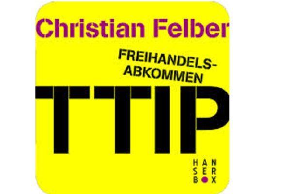 Buchtipp: TTIP von Christian Felber