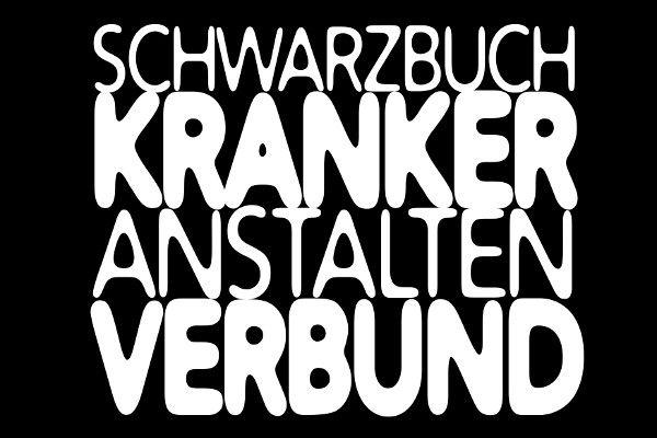 Schwarzbuch Kranker Anstaltenverbund