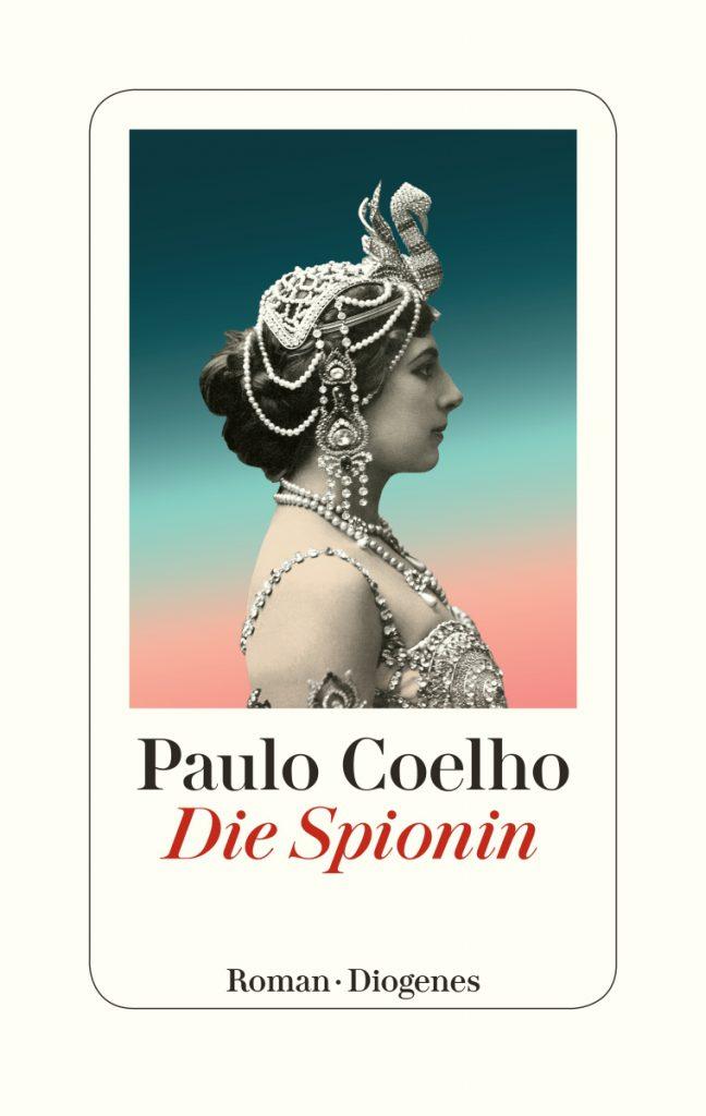 Paulo Coelho - Die Spionin