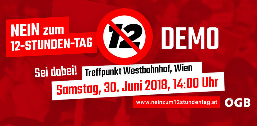 Nein zum 12-Stundentag – Demo am 30. Juni